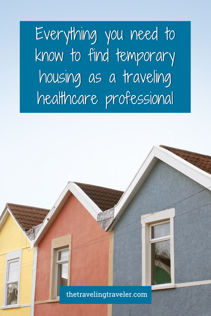 Housing Pro Everything You Need To Know To Find Temporary Housing As A Traveling Healthcare P In 2020 Healthcare Professionals Traveling Speech Therapist Health Care