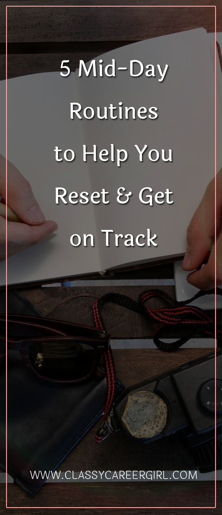 5 MidDay Routines to Help You Reset & Get on Track Time
