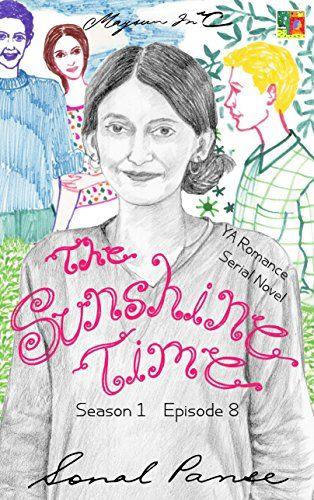 The Sunshine Time - Season 1 Episode 8: YA Romance Serial