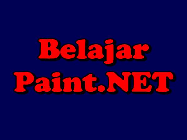 Setiap Aplikasi Pengolah Grafis Tentunya Memiliki Fungsi Dasar Untuk Membuat Tulisan Tidak Terkecuali Aplikasi Paint Net Namun Berb Tulisan Belajar Photoshop