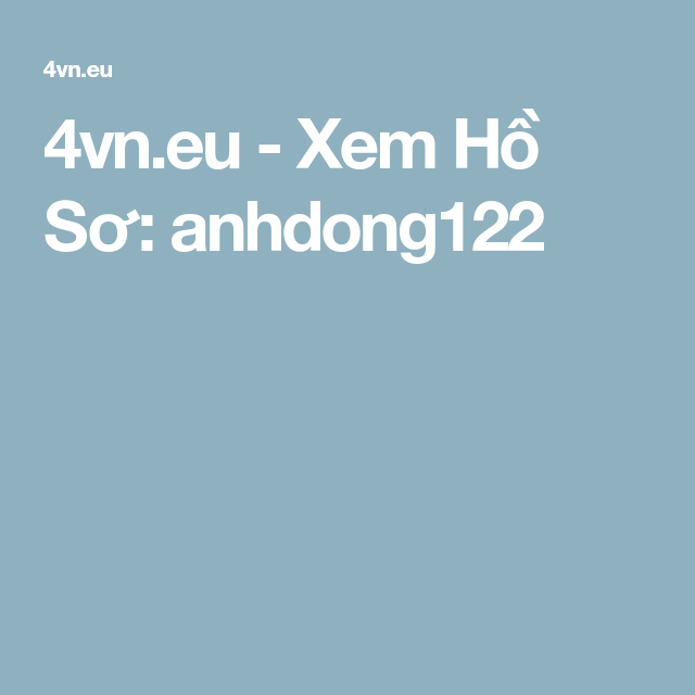 4vn.eu - Xem Hồ Sơ: anhdong122
