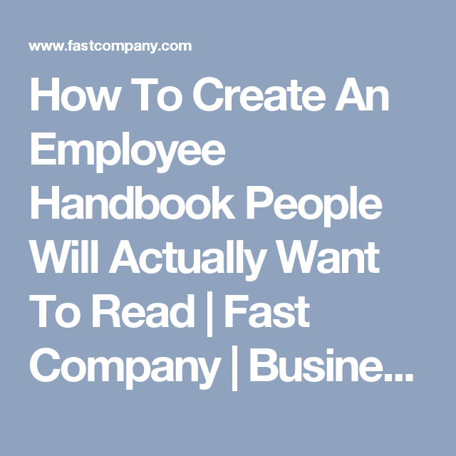 How To Create An Employee Handbook People Will Actually Want To