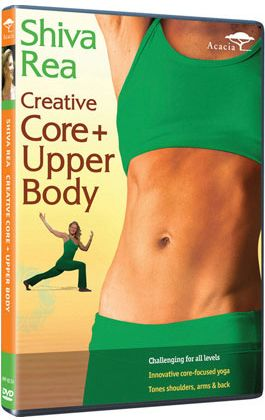 creative core  upper body  shiva rea  yoga dvd  acacia