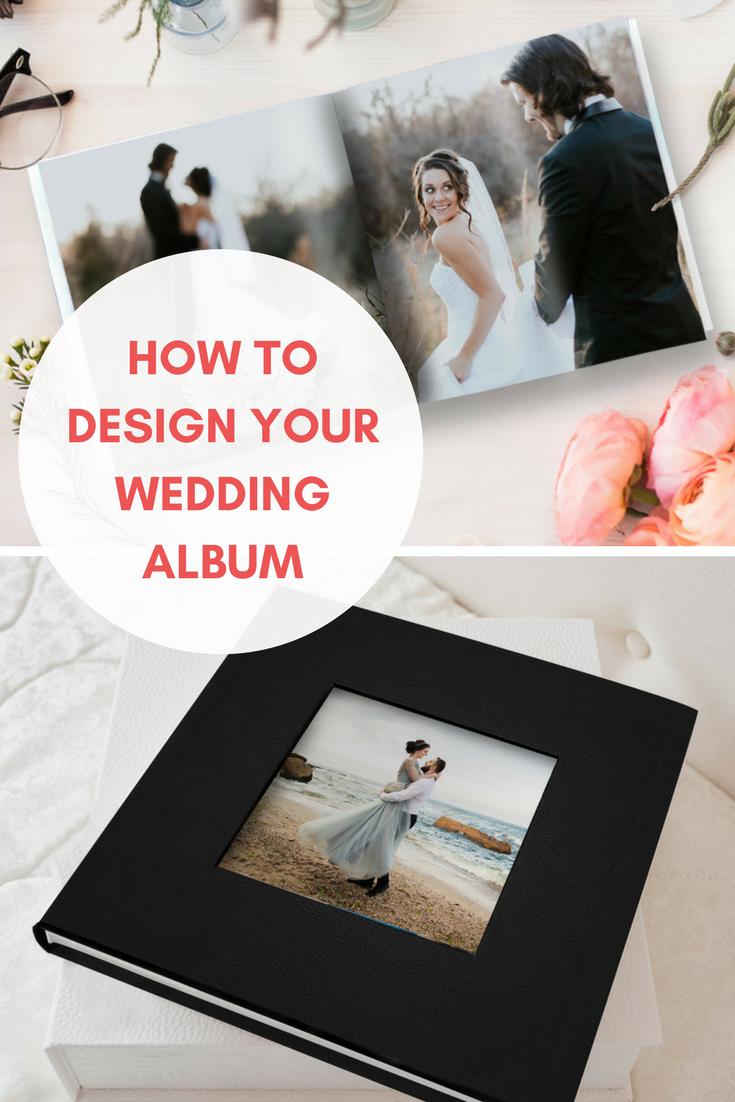 How to Design Your Own Wedding Album Wedding Inspiration
