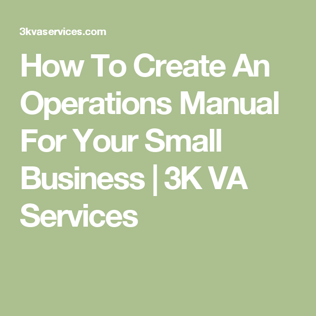 How To Create An Operations Manual For Your Small Business
