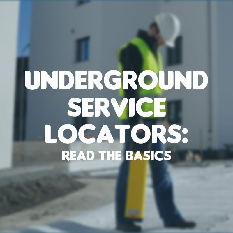 Underground Service Locators: Read The Basics