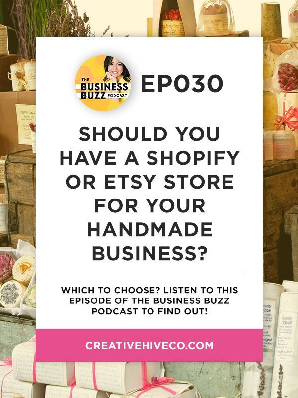 #30: Should You Have a Shopify or Etsy Store?