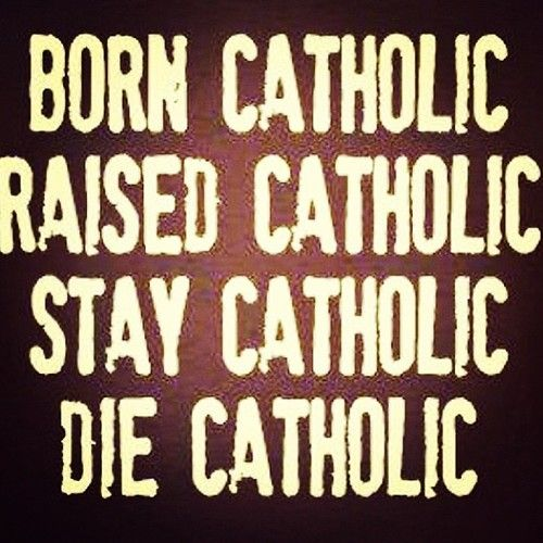 Forever Catholic