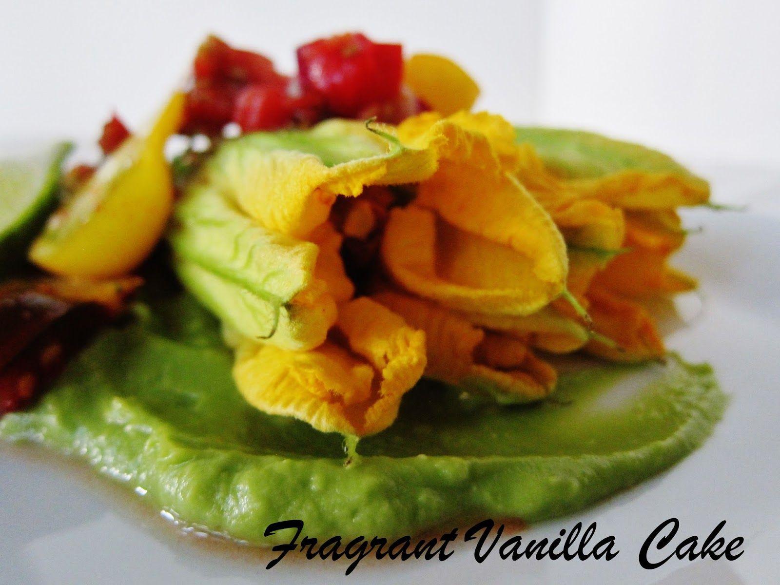 Fragrant Vanilla Cake: Raw Mexican Stuffed Squash Blossoms