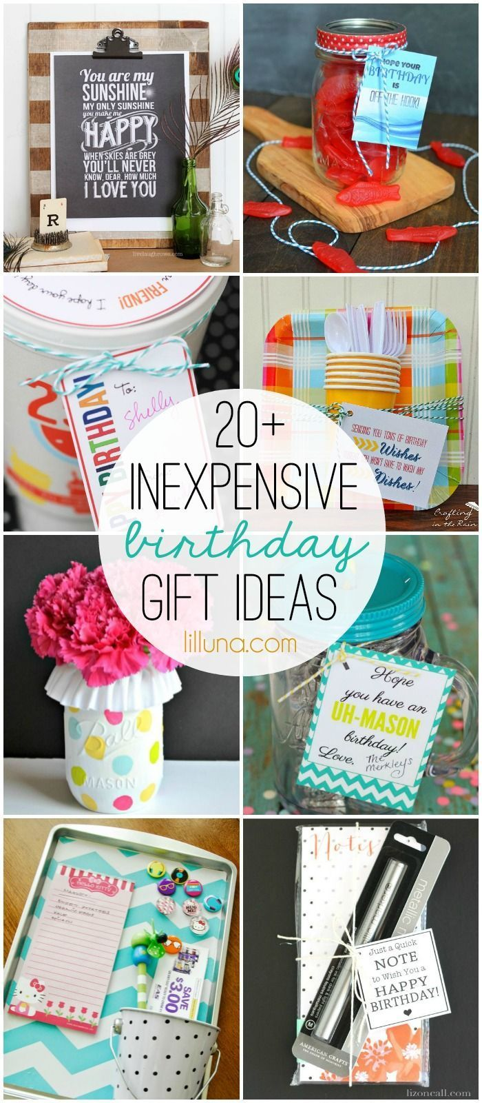 Inexpensive Birthday Gift Ideas | Gifts To Buy Or DIY | Pinterest ...