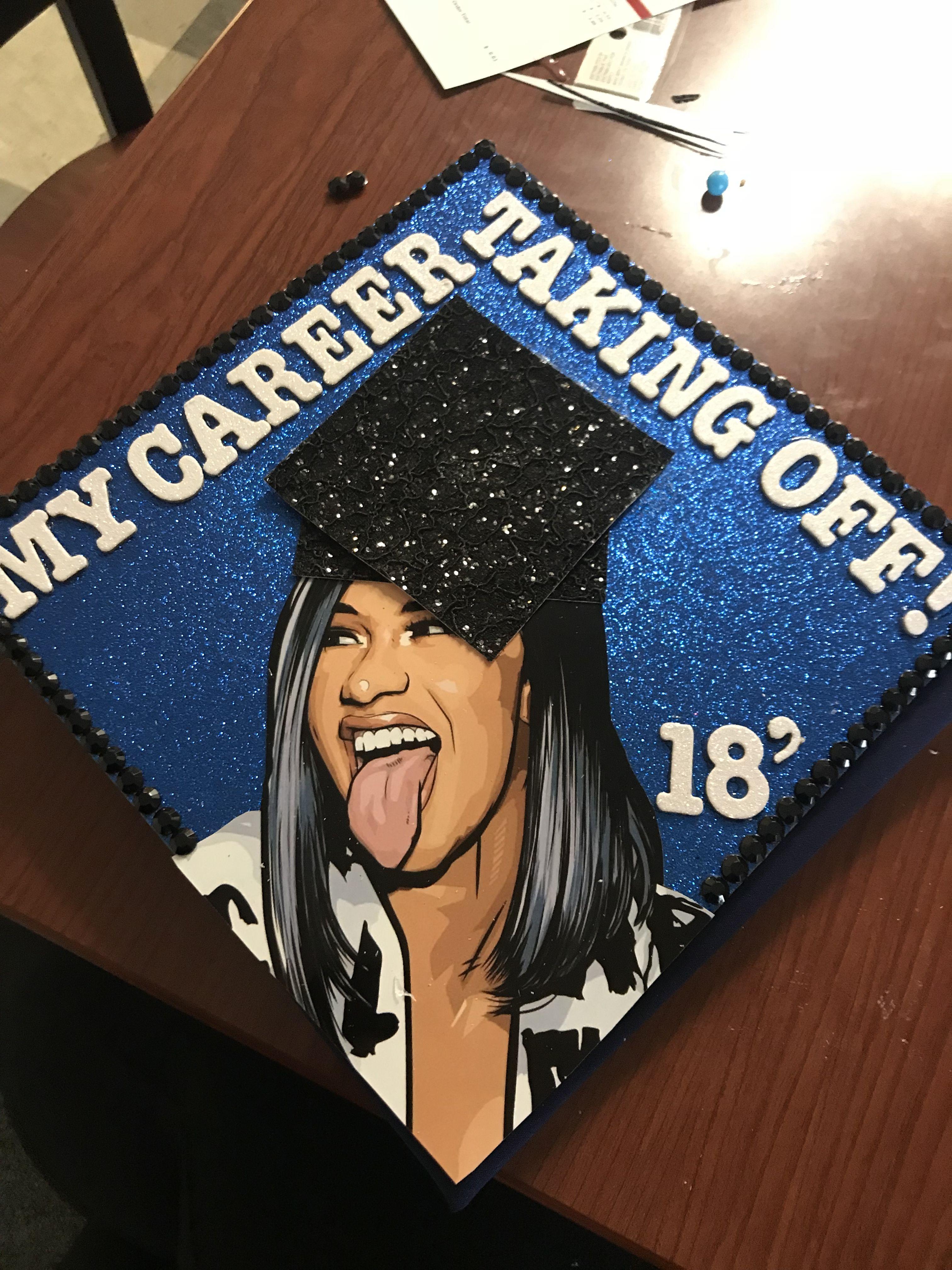 Cardi b grad cap that i made.  College graduation cap decoration