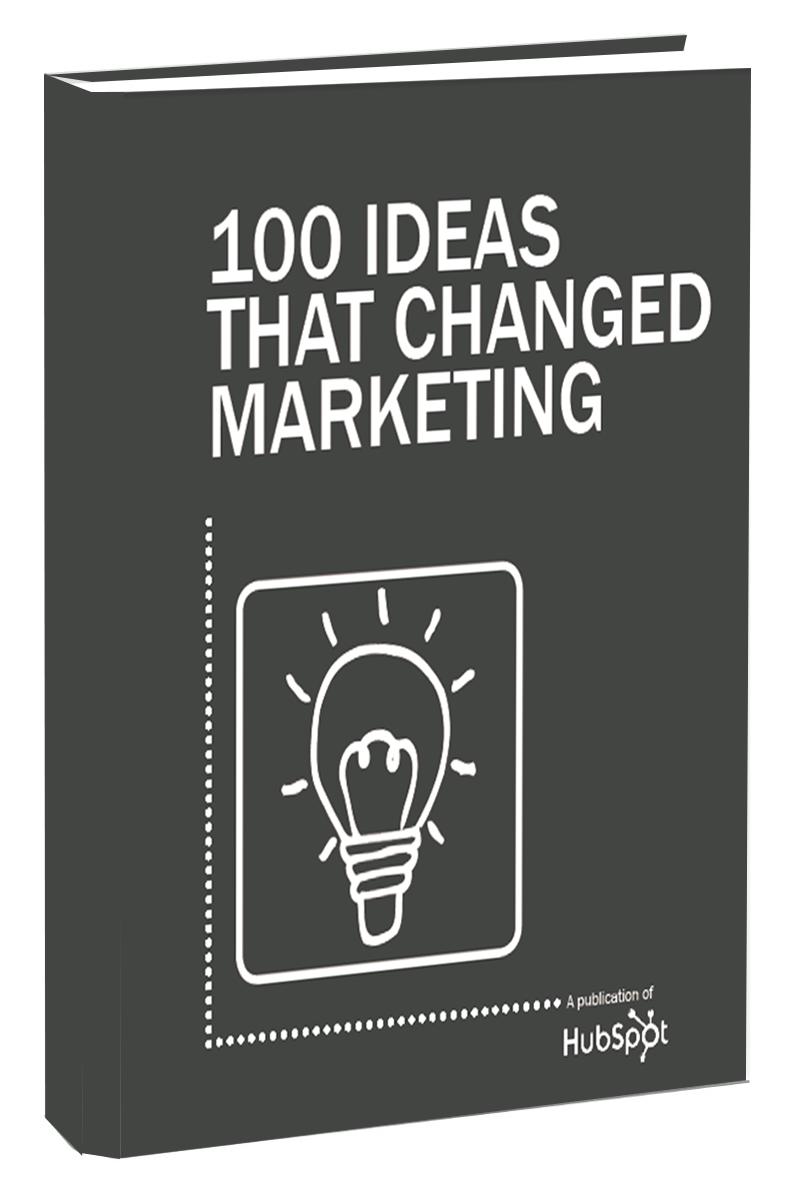 Free Ebook: 100 Ideas That Changed Marketing | Helpful