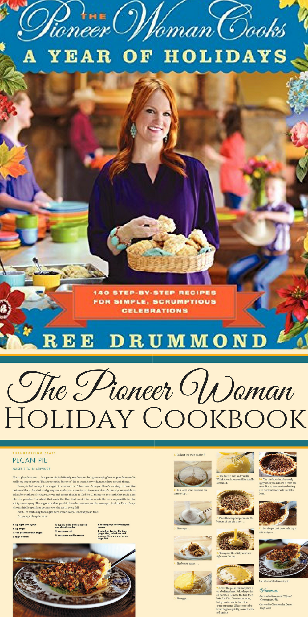 the pioneer woman holiday cookbook an all out celebration of the scrumptious mouthwatering - Pioneer Woman Christmas Recipes