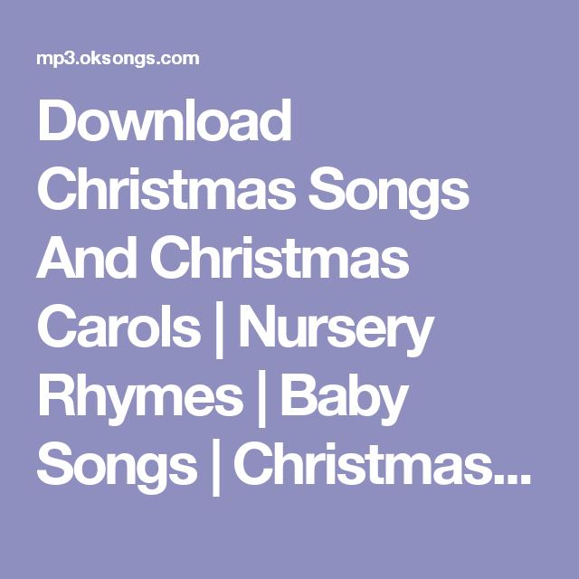 Download Christmas Songs And Christmas Carols Nursery Rhymes Baby Songs Christmas Music Colelction 3m 49s In 3gp Mp4 Baby Songs Rhymes Christmas Song