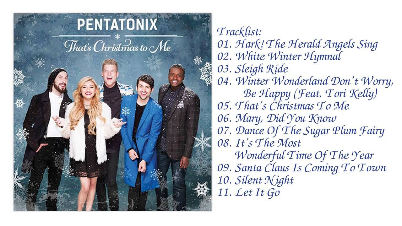 Pentatonix That S Christmas To Me Full Album 2014 Pentatonix Christmas Music Christmas Song