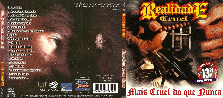 Realidade Cruel - Mais Cruel do Que Nunca (CD COMPLETO)