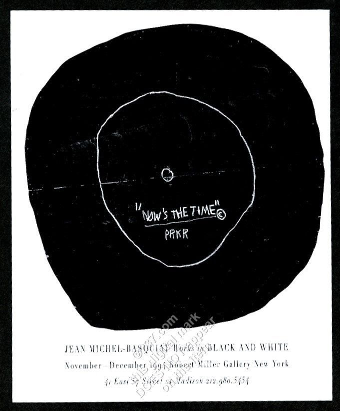 1994 Jean Michel Basquiat Now S The Time Nyc Gallery Vintage Print Ad Nyc Gallery Jean Michel Basquiat Basquiat