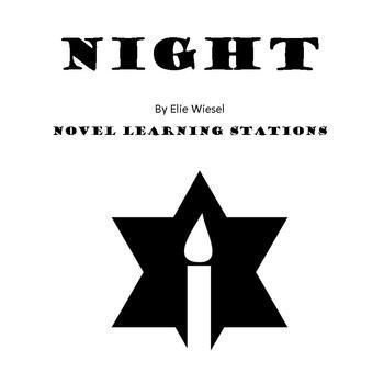 Night By Elie Wiesel: Novel Study Learning Stations