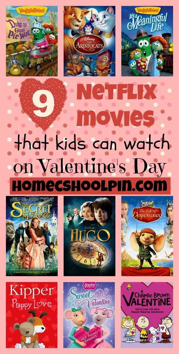 9 Netflix Movies That Kids Can Watch On Valentines Day Holidays