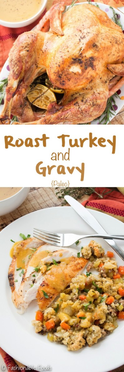 A simple and delicious roast turkey with the best (and easiest) gravy you'll ever try! Perfect for a Paleo Thanksgiving - it's also gluten-free, dairy-free, and whole30!