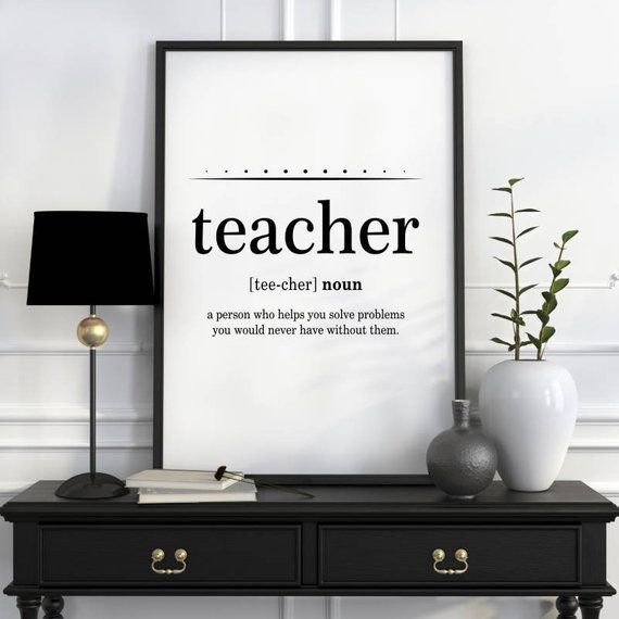 Teacher Quote Art, Teacher Quotes, Funny Teacher Gift