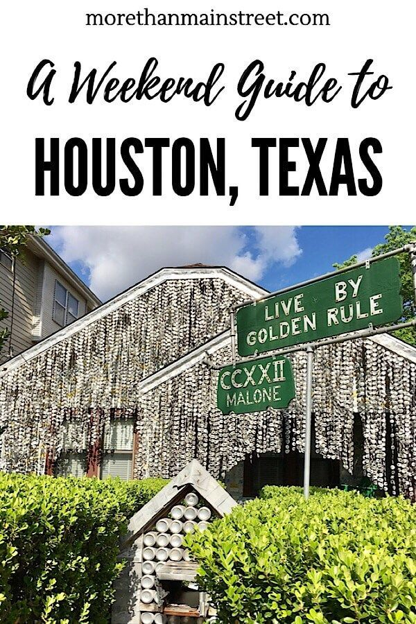 Weekend Guide to Houston Texas