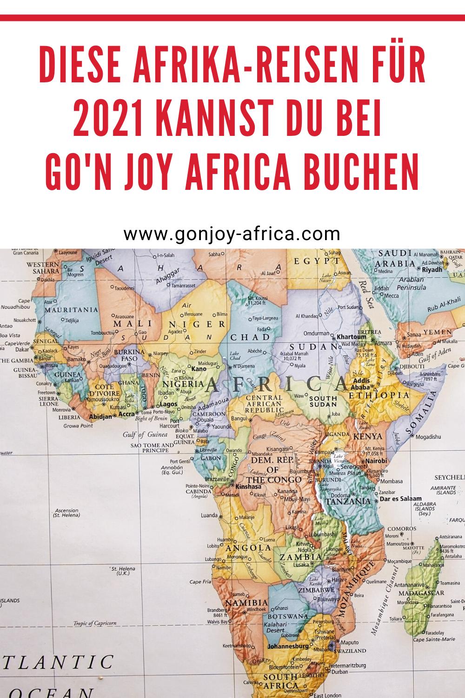 Diese Afrika Reisen Fur 2021 Kannst Du Jetzt Bei Go N Joy Africa Buchen In 2020 Afrika Reisen Reisen Afrika