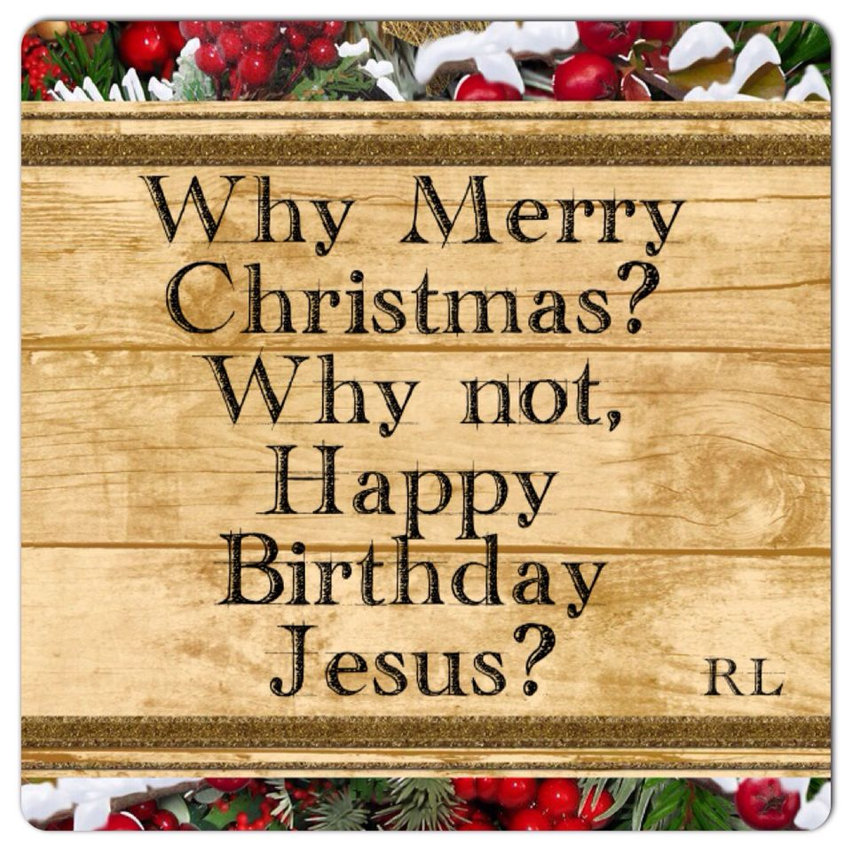 Happy birthday jesus religionbible pinterest happy birthday happy birthday jesus kristyandbryce Images