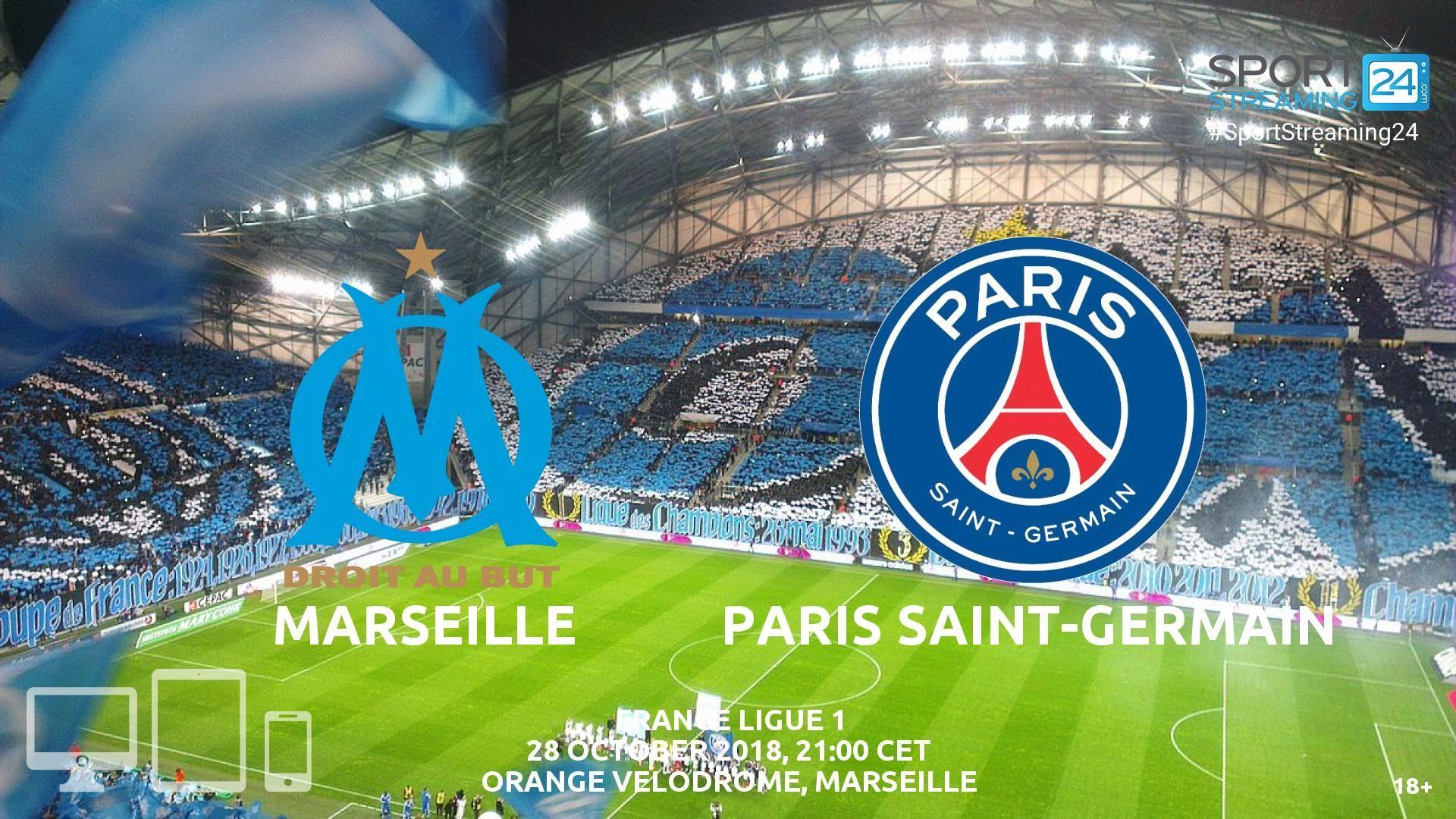 Marseille v PSG Live Streaming Football Marseille, Psg