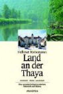 Land an der Thaya  Geschichte, Kultur, Landschaft (German Edition), 978-3850024631, Hellmut Bornemann, Amalthea