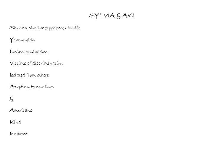 this is an acrostic poem titled sylvia aki the poem describes the similarities of both characters