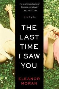 The Last Time I Saw You by Eleanor Moran book cover