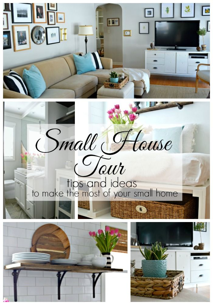 A Small House Tour With Tons Of Tips And Ideas To Make The Most Your Home Chatfieldcourt