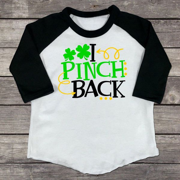 a7426dc32 Kid's Raglan T-Shirt - I Pinch Back -Custom St Patrick's Day-Toddler Shirt,  Girl- Boy-Outfit-Kids Clothes, Personalized Gift For Kids-Youth by ...