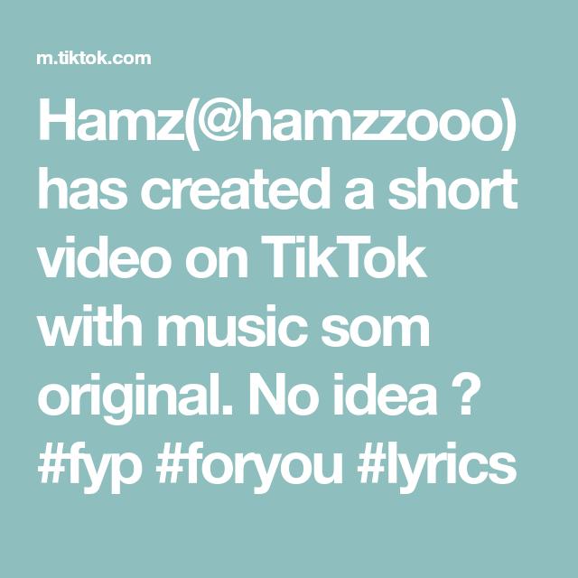 Hamz Hamzzooo Has Created A Short Video On Tiktok With Music Som Original No Idea Fyp Foryou Lyrics Anime Maid Jimin Jungkook The Originals