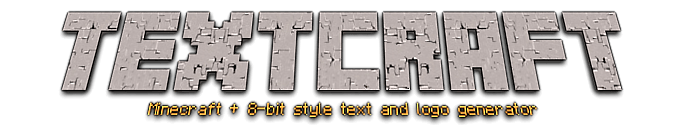 Textcraft Minecraft font/logo generator this was great