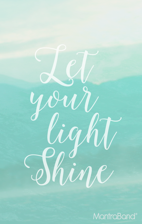 Let Your Light Shine Inspirational Quotes Let Your Light Shine