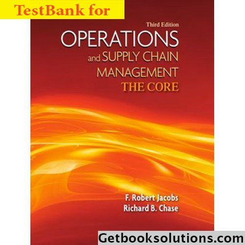 Test bank for operations and supply chain management the core 3rd test bank for operations and supply chain management the core 3rd edition fandeluxe Image collections
