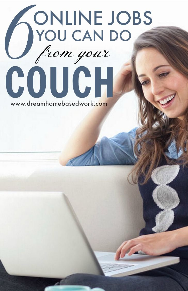 6 Online Jobs You Can Do from Your Couch | Work from Home Jobs ...