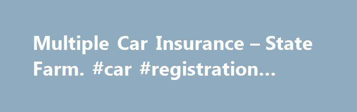 Statefarm Quote Interesting Multiple Car Insurance  State Farm#car #registration #check Http . Decorating Inspiration