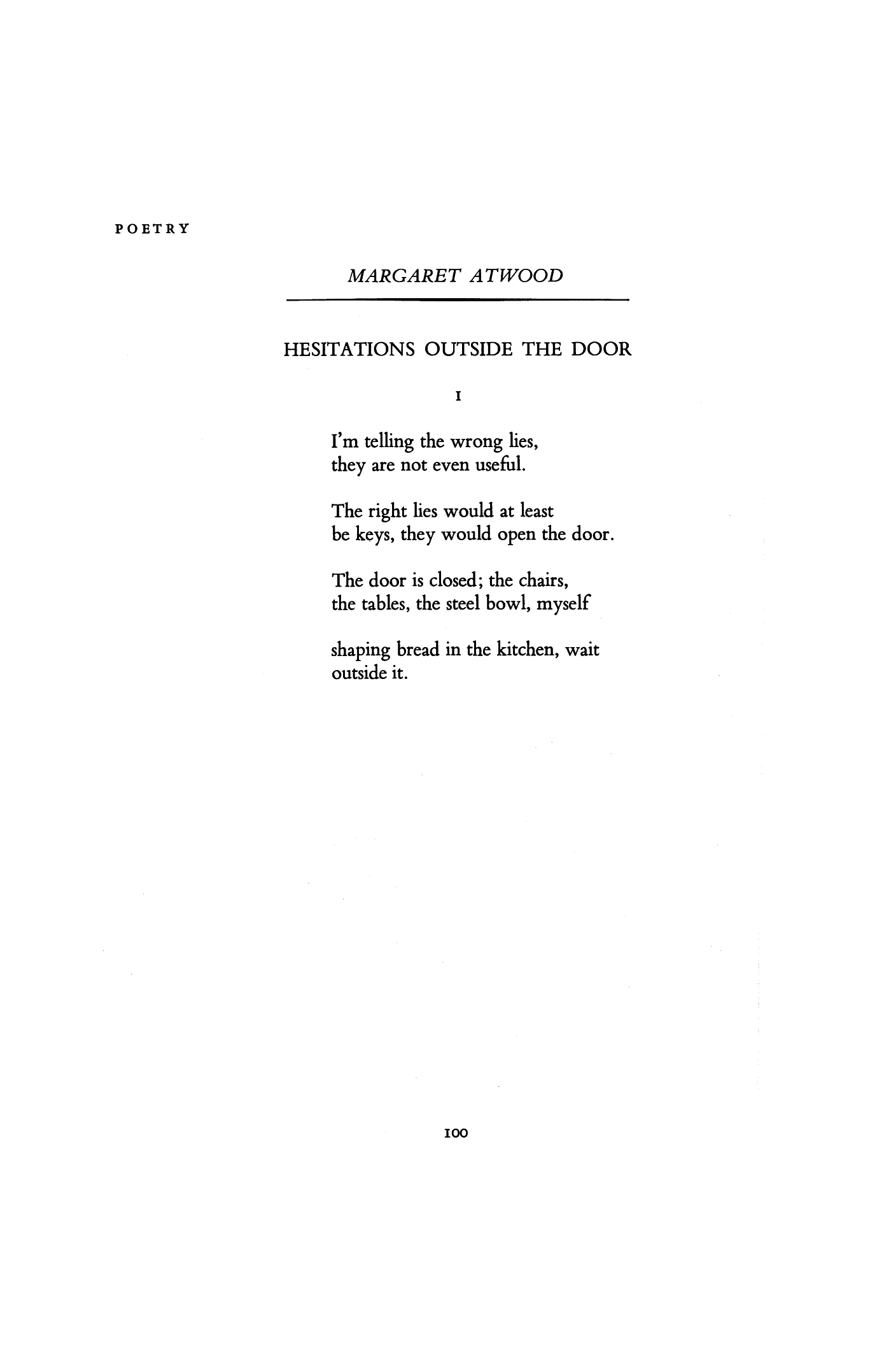 Hesitations Outside the Door by Margaret Atwood | ( You refuse to own ) by Margaret Atwood | Poetry Magazine  sc 1 st  Pinterest & Hesitations Outside the Door by Margaret Atwood | (