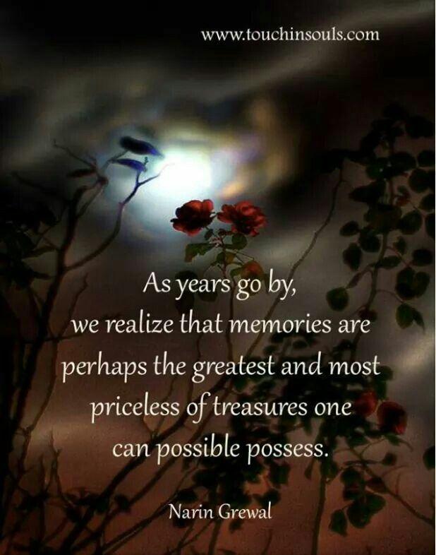 Memories ... A priceless treasure.