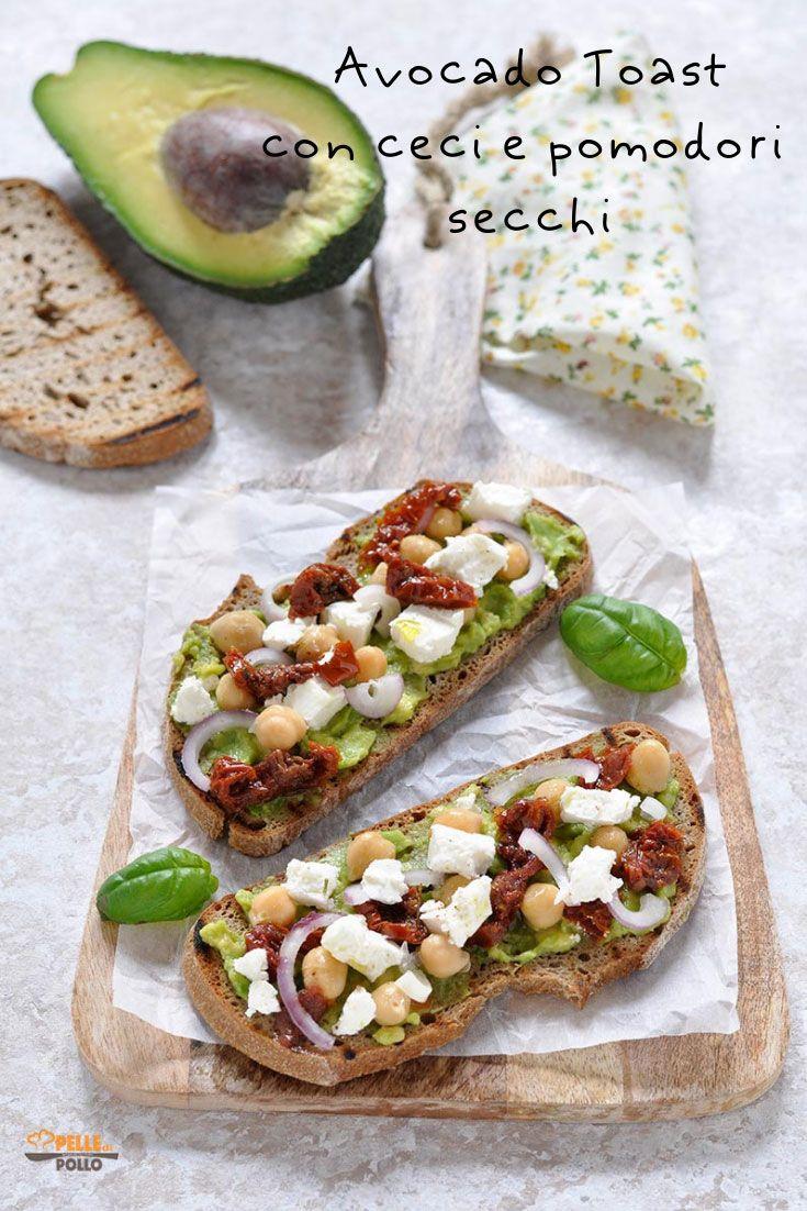 Avocado toast con ceci e pomodori secchi – Pelle di Pollo
