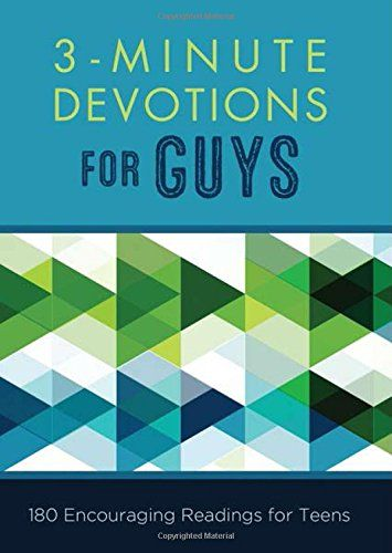 3 Minute Devotions For Guys 180 Encouraging Readings For Teens Barbour Publishing Teens Reading Devotional Reading Pdf Books