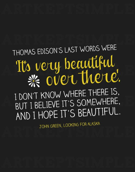 Looking For Alaska Quotes John Green Looking For Alaska | Books | John green quotes, Looking  Looking For Alaska Quotes