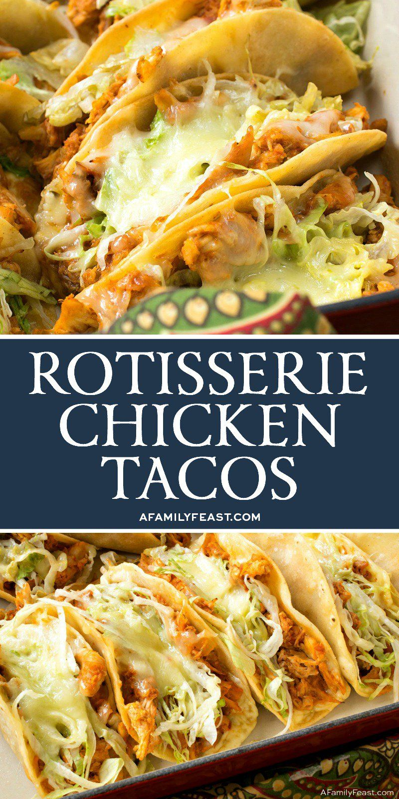 Easy Rotisserie Chicken Tacos - A Family Feast®