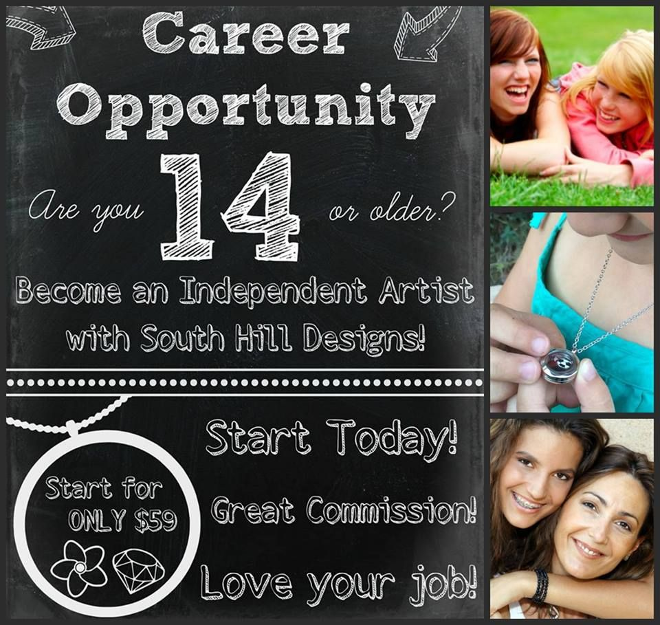 Are you 14 or older?  Join us at South Hill Designs and start your career early!  www.SouthHillDesigns.com/TammyTamayo