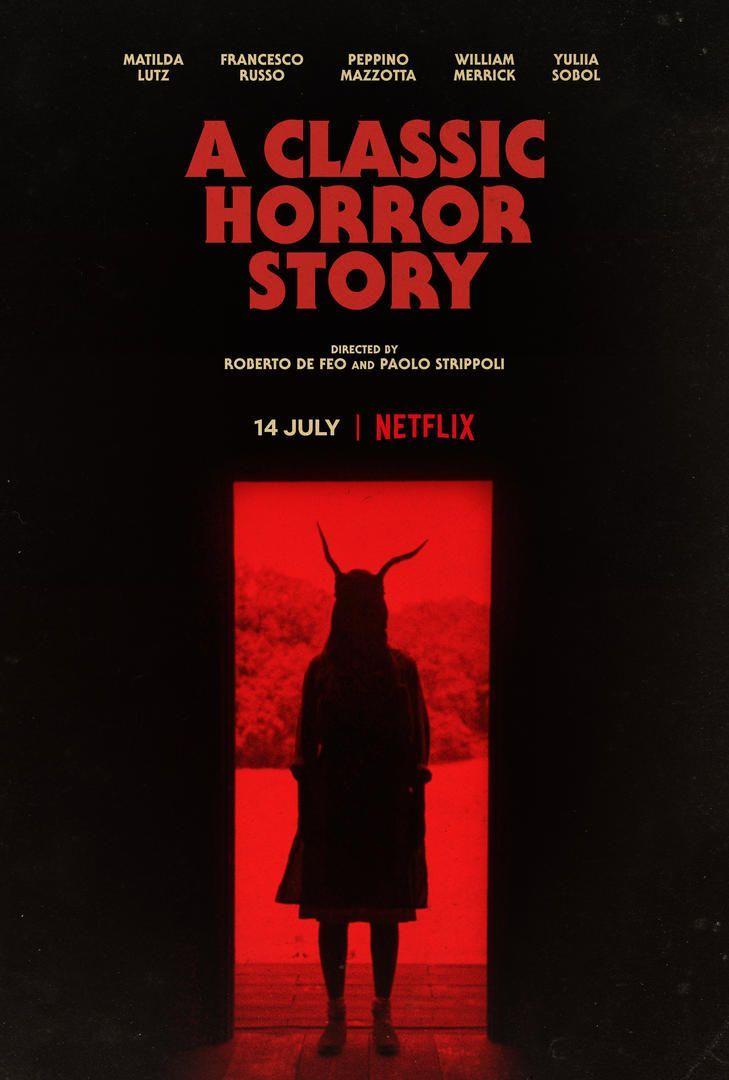 A classic horror Story, Netflix