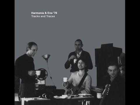 Brian Eno Harmonia 76 Tracks And Traces Full Album 2009 Reissue Lp Vinyl Music Music Albums