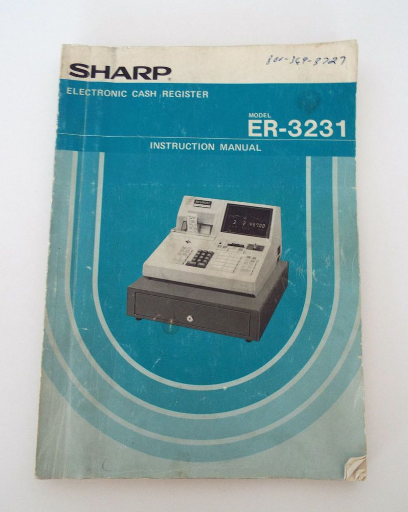sharp electronic cash register instruction manual er 323 rh pinterest com sharp xe-a307 cash register instruction manual sharp er-a320 cash register instruction manual
